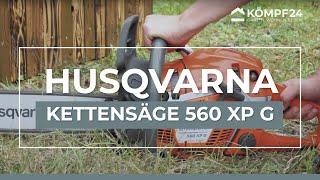 Husqvarna Kettensäge 560 XP G Vorstellung und Startvorgang
