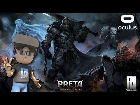 👀➦VR | EXCLUSIVE 1ST SCOOP - PRETA: VENDETTA RISING (With Commentary)  | Oculus | GTX 1060