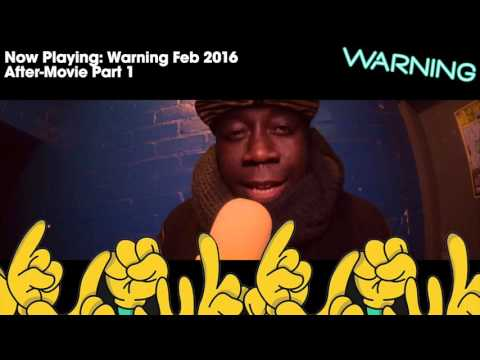 Warning: 13th February 2016 @ Cambridge Junction - Part 1