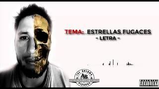 ESTRELLAS FUGACES /ASfalto Sur/The Dreams Records /Lyric Video