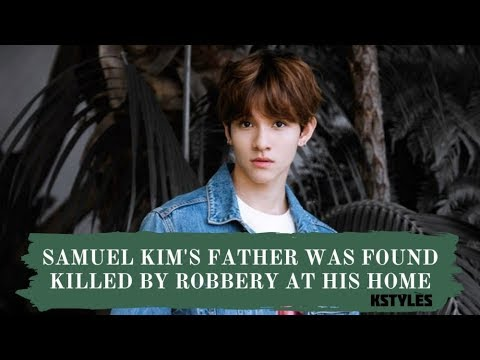 [KPOP NEWS] Samuel Kim's Father Was Found Killed By Robbery At His Home