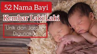 Nama Bayi Kembar Laki laki Islami Modern dan Artinya 2020