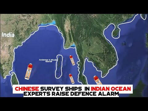 Chinese Survey Ships In Indian Ocean Experts Raise Defence Alarm