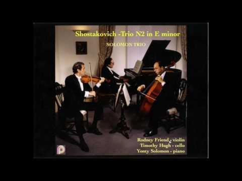 Shostakovich Trio No.2 in E minor-Solomon Trio-Rodney Friend Violin