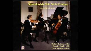 Shostakovich Trio No.2 in E minor-Solomon Trio-Rodney Friend Violin