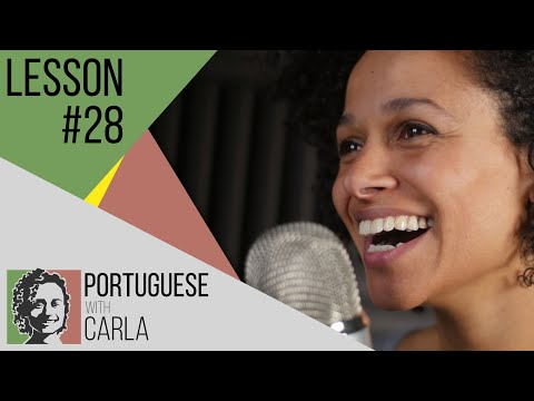 Lesson 28 - The Angolan influence in European Portuguese.