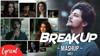 Breakup Mashup 2021 | Dj Saurav X Yash Visual | Lyrics Video | #Breakup | @YASHVISUAL