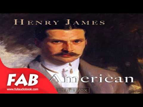 The American Part 1/2 Full Audiobook by Henry JAMES by General Fiction