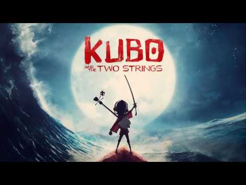 Soundtrack Kubo and the Two Strings (Theme Song) - Musique du film Kubo et l'Épée magique
