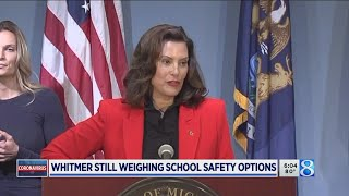 Whitmer still weighing school safety options