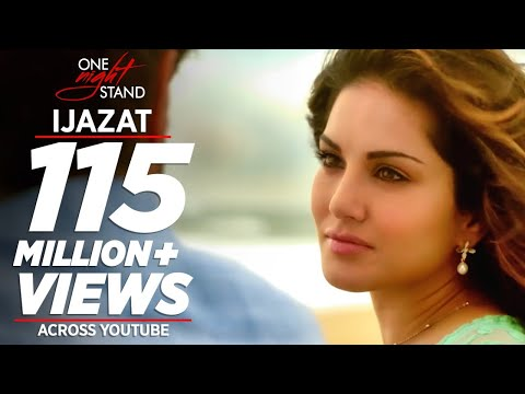 IJAZAT Video Song | ONE NIGHT STAND |...