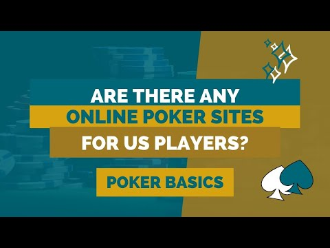 Are There Any Online Poker Sites For US Players?