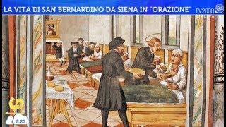 """La vita di San Bernardino da Siena in """"Orazione"""""""