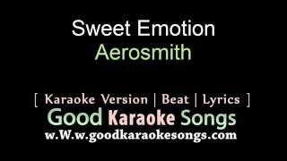 Sweet Emotion - Aerosmith (Lyrics Karaoke) [ goodkaraokesongs.com ]