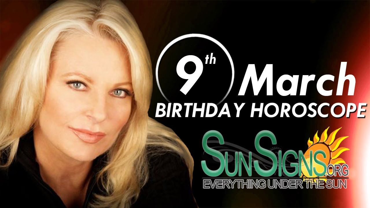 how stuff works march 9 birthday astrology