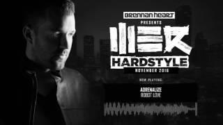 Repeat youtube video Brennan Heart presents WE R Hardstyle November 2016