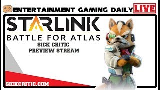 🔴EGD | Starlink Battle For Atlas Preview | Want A Full Story Stream? Let Me Know!