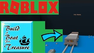 Roblox / Build A Boat For Treasure / Train