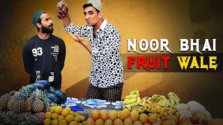 Noor Bhai Fruit Wale || Ramzan Special || Hyderabadi Entertainment