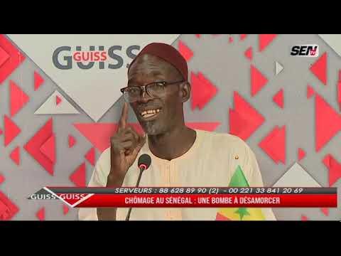 GUISS GUISS: Chômage au Sénégal - Une Bombe à Désamorce