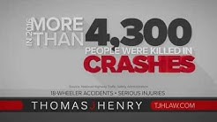 Hurt in a Trucking Accident? Call Thomas J. Henry Injury Attorneys
