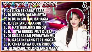 DJ TIK TOK 2021 LUKA SEKARAT RASA - KECEWA DALAM SETIA [ DJ TIKTOK TERBARU 2021 FULL BASS ]