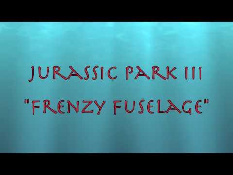 "Jurassic Park III Soundtrack ""Frenzy Fuselage"""