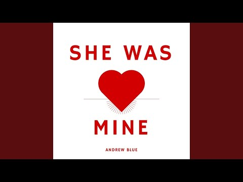 She Was Mine