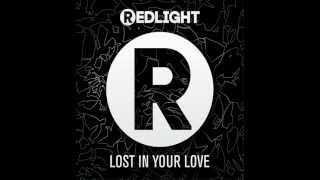 Redlight Lost Your Love