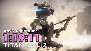 [World Record] Titanfall 2 Any% Speedrun in 1:19:11