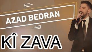 Azad Bedran - Ki Zava