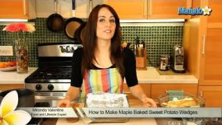 How To Make Maple Baked Sweet Potato Wedges