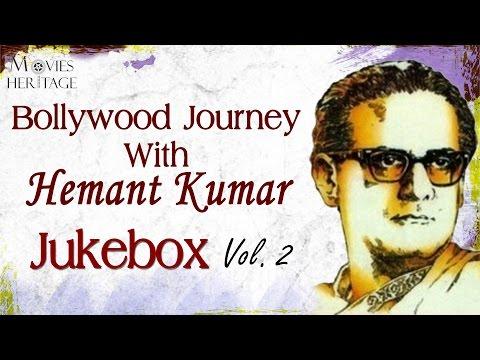 Bollywood Journey With Hemant Kumar - Vol.2 || Old Hindi Songs || Jukebox