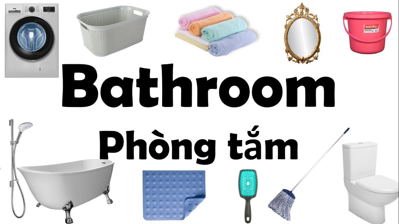Học Tiếng Anh chủ đề các đồ vật phòng tắm/Bathroom/English Online