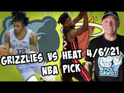 Miami Heat vs Memphis Grizzlies 4/6/21 Free NBA Pick and Prediction NBA Betting Tips