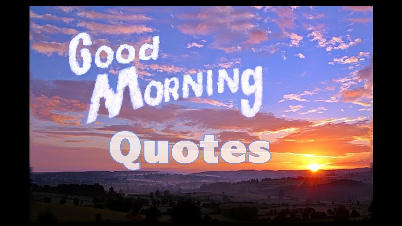 Good Morning Quotes Youtube