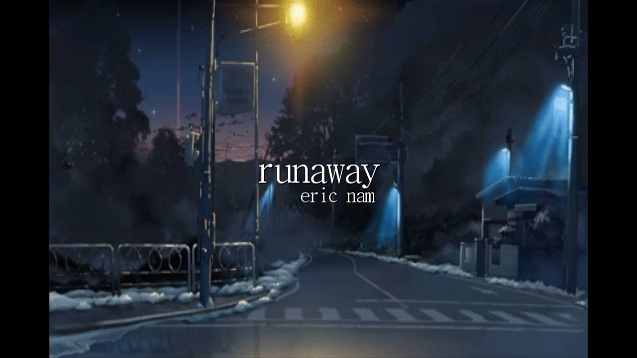 runaway - eric nam