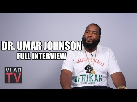 Dr. Umar Johnson (Full Interview)