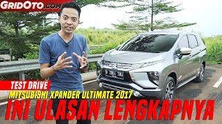 Mitsubishi Xpander Ultimate 2017 | Test Drive | GridOto