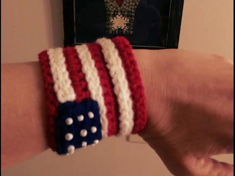 Independence Day Bracelet Cuff Free Crochet Pattern Go Usa Youtube