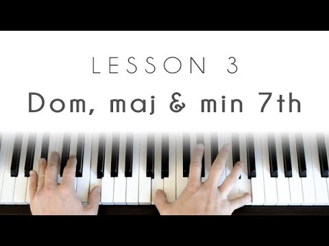 7th chords - Dominant, major & minor - Piano Lesson