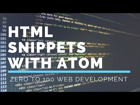 2.1 Bonus: Creating HTML Snippets With Atom | Zero To 100 Web Development