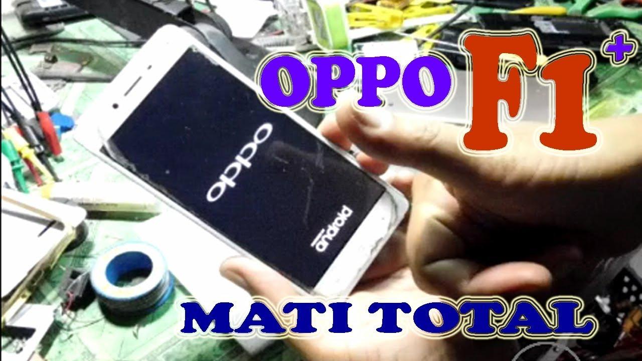 Oppo F1 Plus Mati Total Youtube