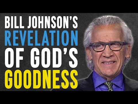 Bill Johnson's Revelation of God's Goodness Will Change Your Life! | Sid Roth's It's Supernatural!