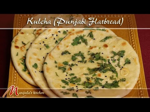 Kulcha - Punjabi Flatbread Recipe by Manjula