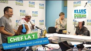Chef La T Celebrates Wine and Cheese Day | Elvis Duran Exclusive