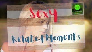 Related Sexy Moments, a Music Video | Связанные сексуальные моменты, клип