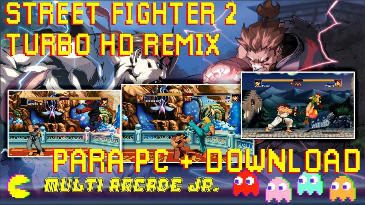 Street Figther 2 Turbo HD remix para PC + download