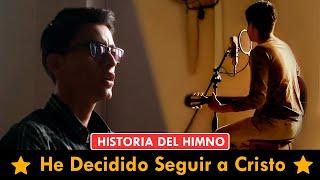 """He decidido seguir a Cristo"" - Historia del himno"