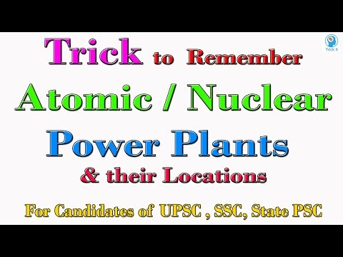 Trick to Remember Atomic / Nuclear Power Plants of India   IAS, PCS, SSC